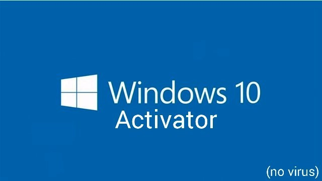Windows 10 Activator 2019 Free Download for all Version